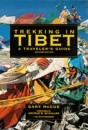 Trekking in Tibet: A Traveller's Guide